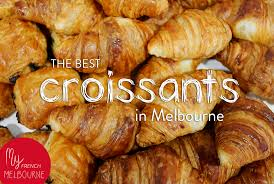 My French Melbourne The Best Croissants In