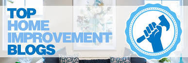 Top Home Improvement Blogs For Renovation Enthusiasts