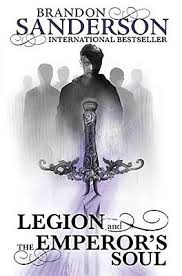 Legion And The Emperors Soul By Sanderson Brandon Book Cheap Fast Free