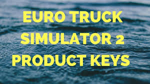 Euro Truck Simulator 2 Product Key 2018 - ETS 2 Serial Keys Trick I ...