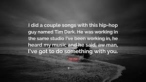 Alan Vega Quote I Did A Couple Songs With This Hip Hop Guy