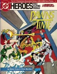 First Of Four In The Chessman Series Featuring Legion Super Heroes Versus Time Trapper SEE ALSO RPG No