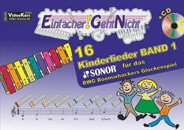 einfacher geht nicht 16 kinderlieder für das sonor bwg boomwhackers glockenspiel m 1 audio cd