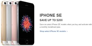 Day deal save $200 on the iPhone SE Verizon AT&T and Sprint