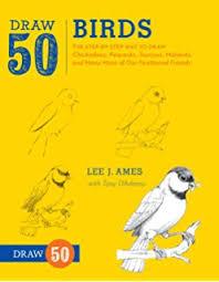 Draw 50 Birds The Step By Way To Chickadees Peacocks