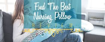 The 5 BEST Nursing Pillows Reviews & Ratings UPDATED 2017