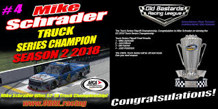 S2 2018 Truck Series Champion (Mike Schrader) Poster - Old Bastards ...