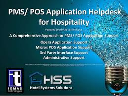 premium 24 7 opera pms micros pos application helpdesk support