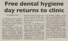 The Chatham Voice Free Dental Hygiene Days Return To Clinic Article January 27th 2017