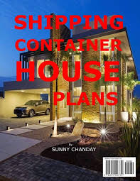 100 House Plans For Shipping Containers Container Container Homes