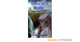 Amazon Summer Break Blues The Clanless Book 2 EBook JA Campbell Kindle Store