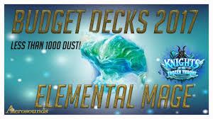 hearthstone budget decks 2017 elemental mage knight of the frozen