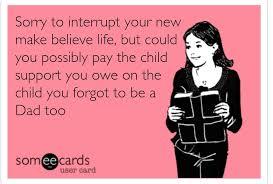 Deadbeat Parents on Pinterest Child Support Deadbeat Dad Quotes P Pinterest