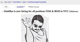 Front Desk Jobs Nyc Craigslist by Salt Bae Has Started Hiring For His New York Restaurant