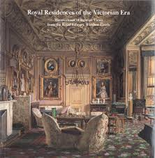 100 Victorian Era Interior Royal Residences Of The Watercolours Of
