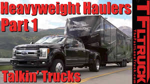 What Is The Best 2018 Heavy Duty Truck? Talkin' Trucks #7 (Part 1 Of ...
