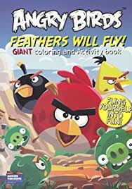 Angry Birds Coloring Book Feathers Will Fly