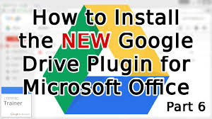 Tutorial How to Install the NEW Google Drive Plugin for Microsoft