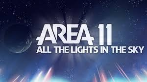 Area 11 All The Lights In The Sky Full Album Excluding Intro