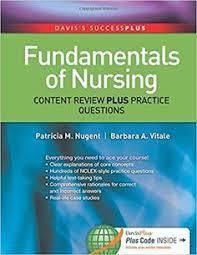 Fundamentals Of Nursing Content Review Plus Practice Questions 1st Edition