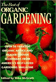 The Best of Organic Gardening Over 50 Years of Organic Advice and