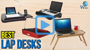 Cushioned Lap Desk With Storage by Top 10 Lap Desks Of 2017 Video Review