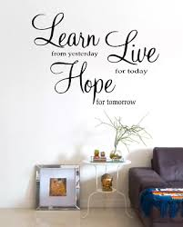 learn from yesterday quote words transfer home wall