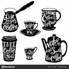 Vector Cute Coffee Quotes And Sayings Typography Set Stock