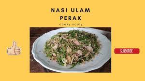 cuisine cooky cooky nooly how to cook nasi ulam perak