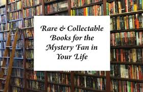 For Those Who Seek Something A Bit More Special Rare List Can Be Found Here With Suggested Collectable First Editions Lovers Of Golden Age Classics
