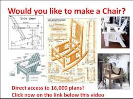 Adirondack Rocking Chair Woodworking Plans by Chair Plans Chair Plans Needed Click Here For Chair Plans Youtube
