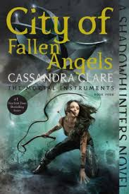 City Of Fallen Angels The Mortal Instruments Series 4