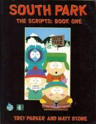 South Park The Scripts A Channel Four Book
