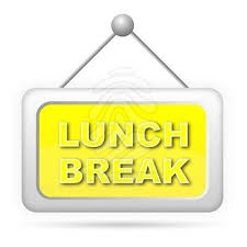 Lunch Break Sign Loading