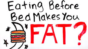 Snacks Before Bed by Will Eating Before Bed Make You Fat Eating Late At Night Truth