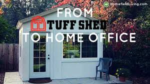 Tuff Shed Home fice Helps You Get Down To Business