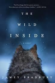 REVIEW The Wild Inside By Jamey Bradbury