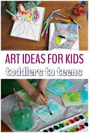 Art Activities And Easy Craft Ideas For Kids Ages Toddlers To Tweens