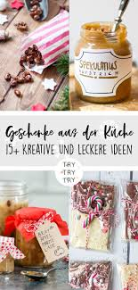 15 geschenke aus der küche foodgeschenke