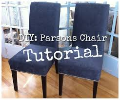 Armless Chair Slipcover Sewing Pattern by Diy Re Upholster Your Parsons Dining Chairs Tips From A Pro