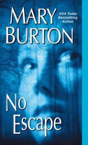 Title No Escape Author Mary Burton