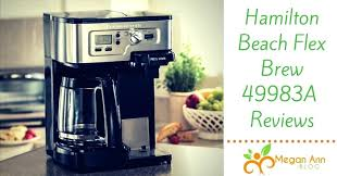 Hamilton Beach Coffee Maker Reviews Experience The Best Of Flex Brew