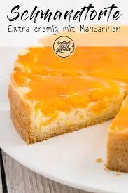 mandarinen schmand torte backen macht glücklich