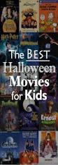 Best Halloween Episodes by The Best Halloween Movies For Kids Posts Pinterest Halloween