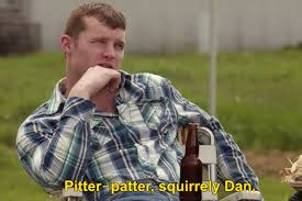 Youre Tweetin About Letterkenny The Other Day Letterkenny