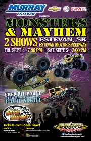 Estevan Motor Speedway - MONSTER Announcement