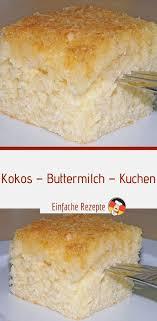 kokos buttermilch kuchen einfache rezepte