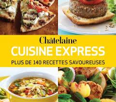 cuisine express livre de recettes châtelaine