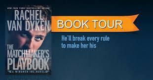 BOOK TOUR REVIEW THE MATCHMAKERS PLAYBOOK WINGMEN INC1 By Rachel Van Dyken
