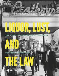 100 Penthouse Story Liquor Lust And The Law The Of Vancouvers